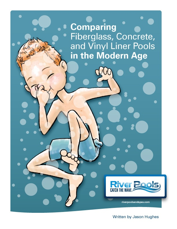ebook: Comparing Fiberglass, Concrete, and Vinyl Liner Pools in the Modern Age