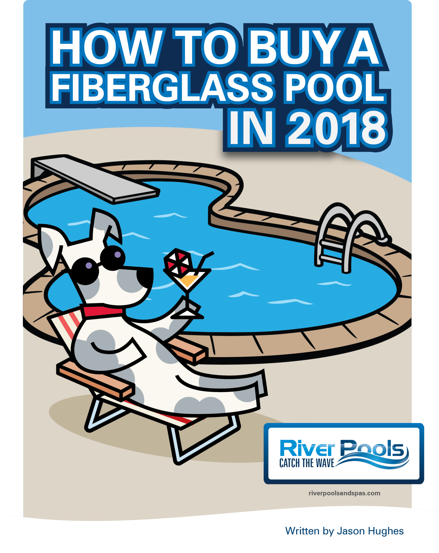 Ebook: How to Buy a Fiberglass Pool in 2018