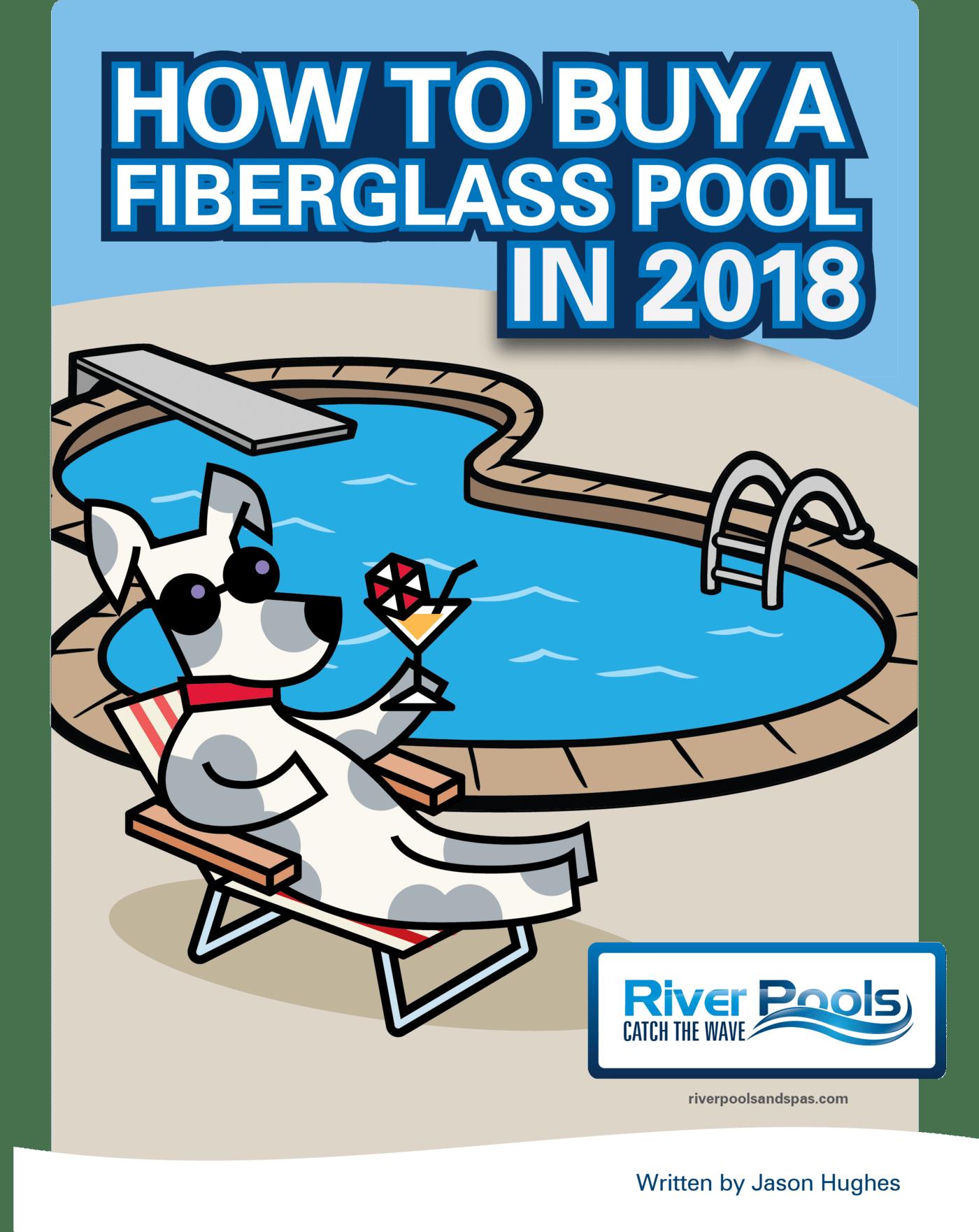 Ebook: How to Buy a Fiberglass Pool in 2018