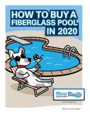 Ebook How to Buy a Fiberglass Pool in 2020
