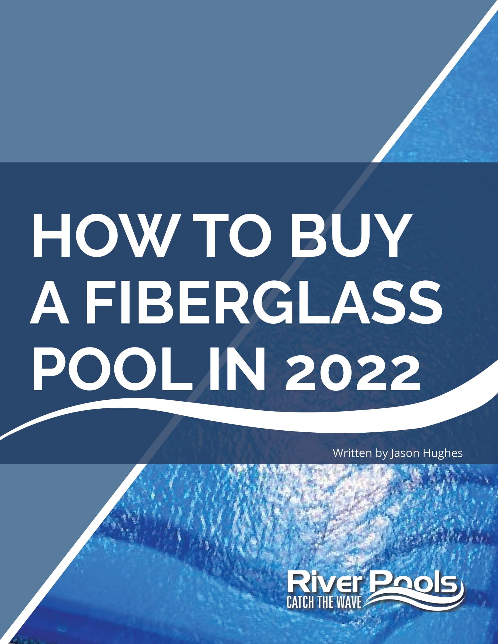 RP eBook How to Buy Fiberglass Pool 2022 Cover