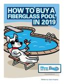 Ebook: How to Buy a Fiberglass Pool in 2019