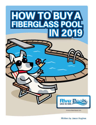 Ebook: How to Buy a Fiberglass Pool in 2019